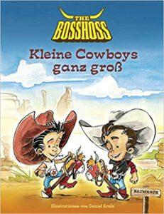 Buchcover Kleine Cowboys ganz groß von BossHoss