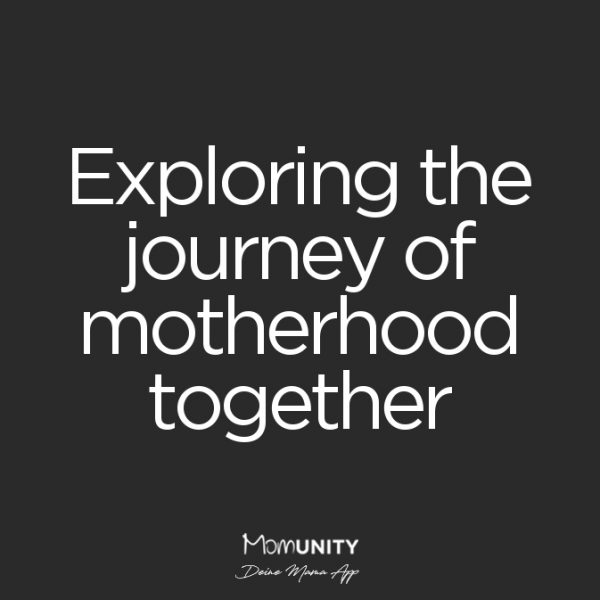 Exploring the journey of motherhood together